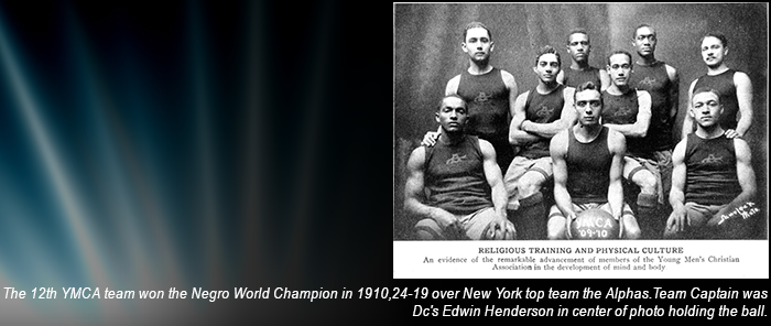 12th Street YMCA Negro World Champion in 1910